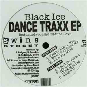 Black Ice Featuring Nature Love - Dance Traxx EP