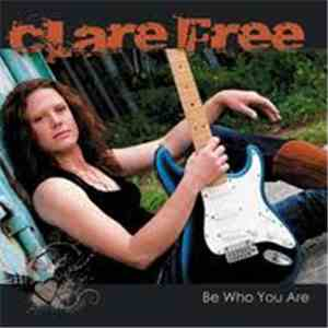 Clare Free - Be Who You Are download free