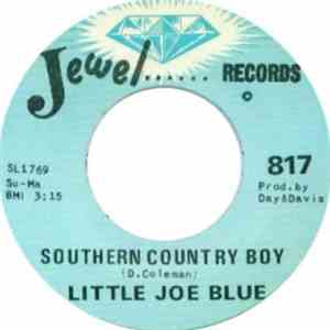 Little Joe Blue - Southern Country Boy / Peaceful Man download free