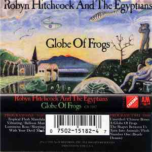 Robyn Hitchcock And The Egyptians - Globe Of Frogs