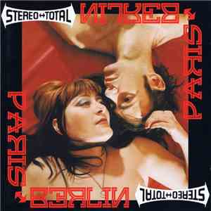 Stereo Total - Paris ↔ Berlin