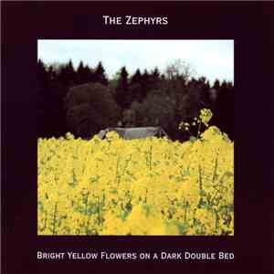 The Zephyrs - Bright Yellow Flowers On A Dark Double Bed download free