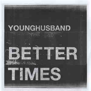 Younghusband - Better Times download free